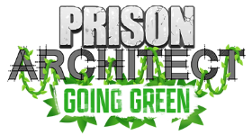 Prison Architect: Going Green Out Now